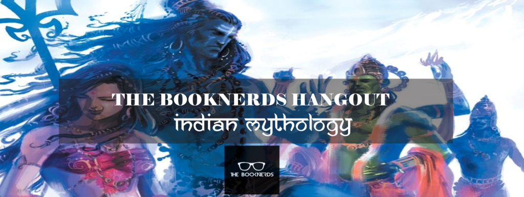 The Booknerds Hangout:Indian Mythology