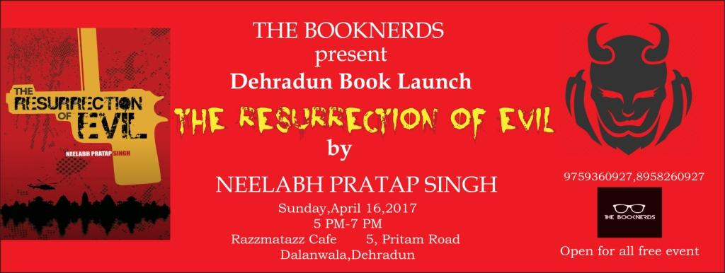 Dehradun Book Launch :The Resurrection of Evil by Neelabh Pratap Singh