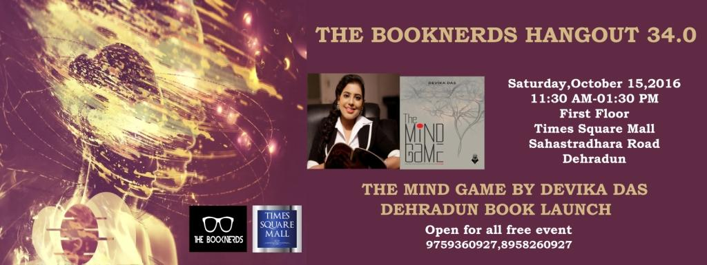 Hangout 34.0 Book Launch of The Mind Game by Devika Das