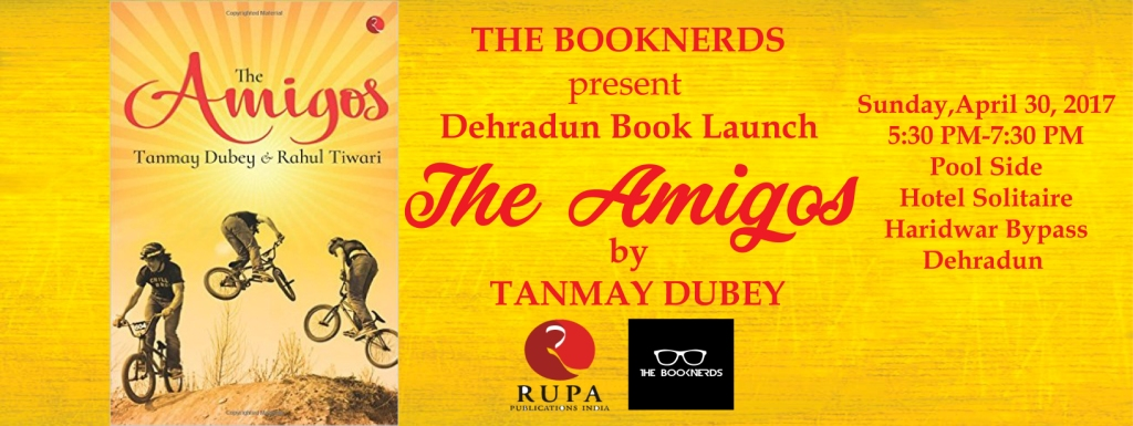Dehradun Book Launch:The Amigos by Tanmay Dubey