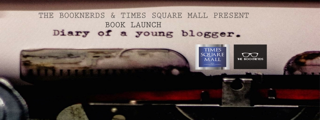 Book Launch:The Diary of a Young Blogger by Rashmeet Kaur