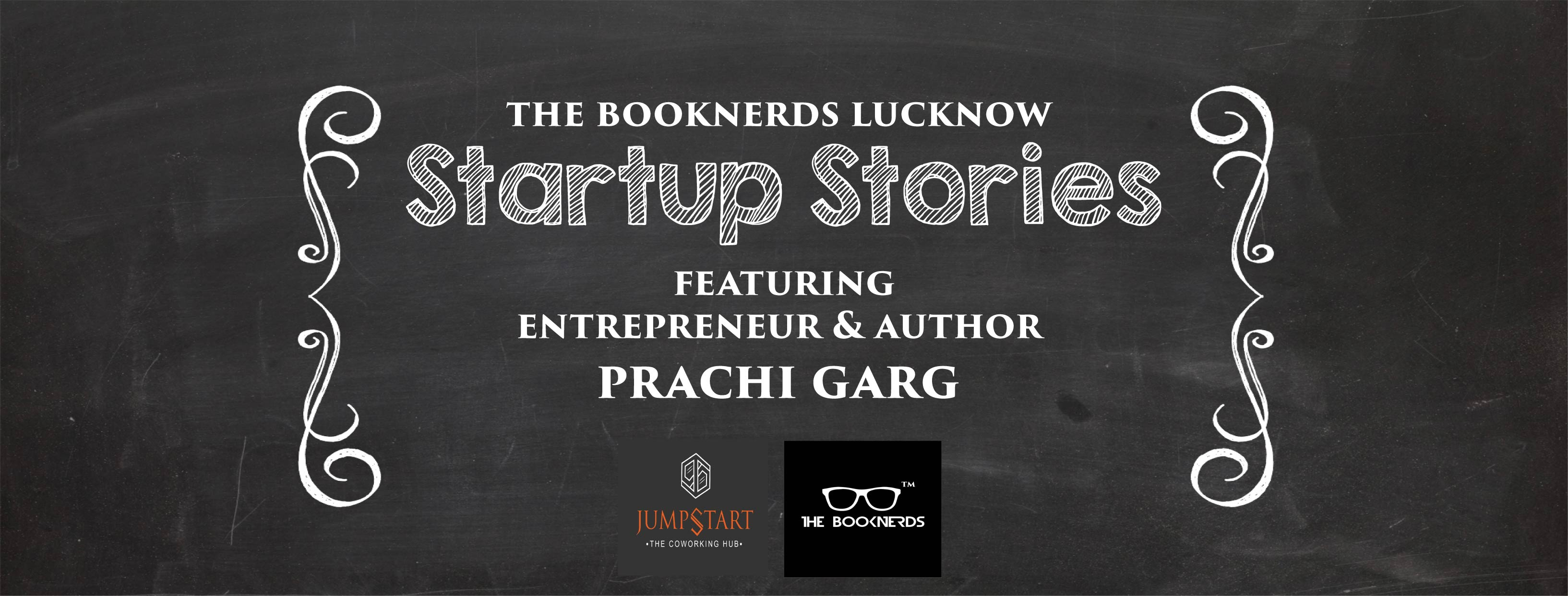 Startup Stories feat. Author & Entrepreneur Prachi Garg:Dehradun