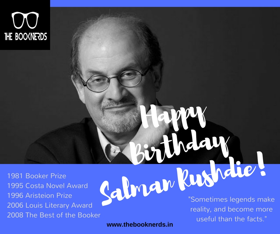 Happy Birthday! Salman Rushdie