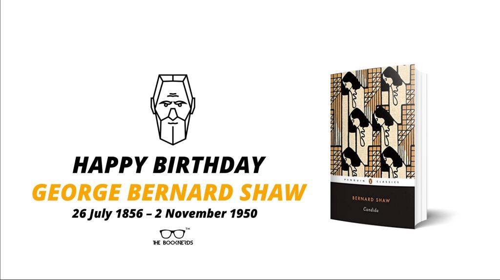 Happy Birthday George Bernard Shaw !