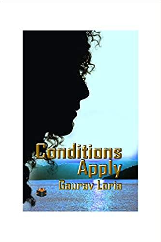 Conditions Apply by GAURAV LORIA