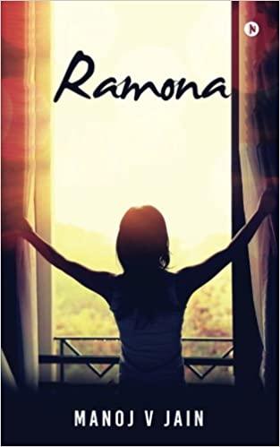 Ramona by Manoj V Jain