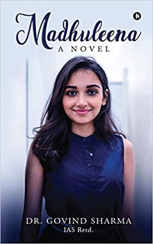 Madhuleena: A Novel by Dr. Govind Sharma