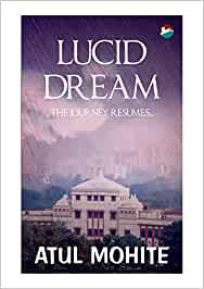 Lucid Dream: 2 by Atul Mohite