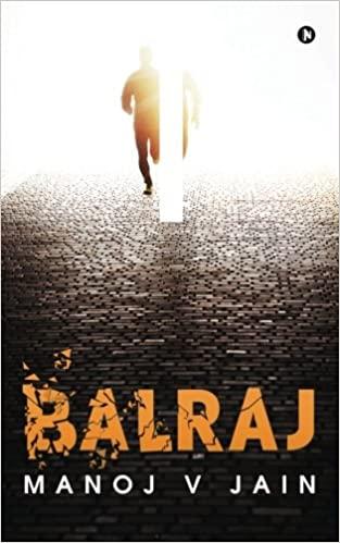Balraj by Manoj V Jain