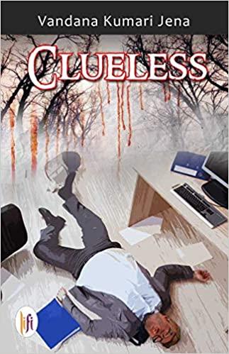 Clueless by Vandana Kumari Jena