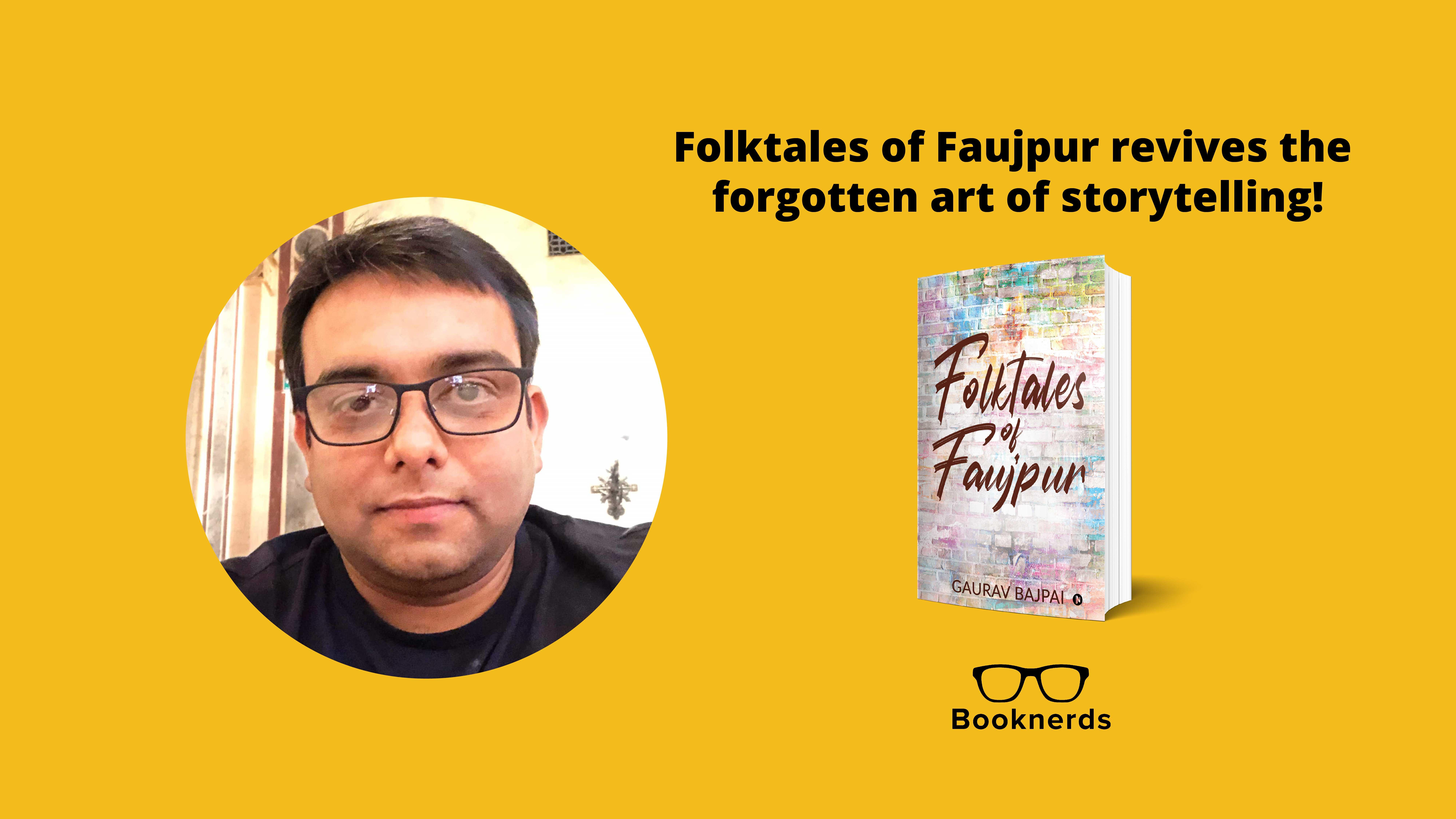 Folktales of Faujpur revives the forgotten art of storytelling!