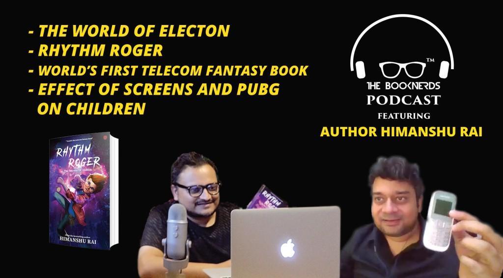 Booknerds Podcast featuring author Himanshu Rai