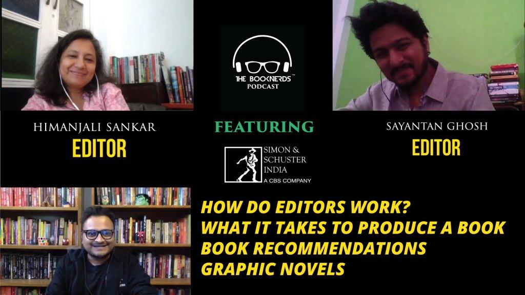 Booknerds Podcast featuring Himanjali Sankar and Sayantan Ghosh (Editors, Simon & Schuster IN)