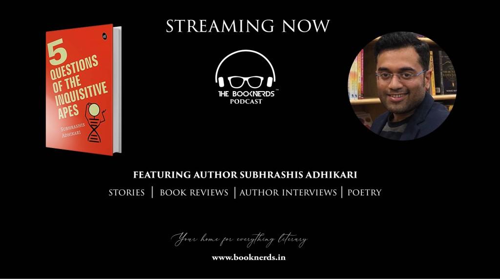 Booknerds Podcast featuring author Subhrasis Adhikari