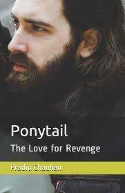 Ponytail: The Love for Revenge: 2 (Love Stories)